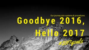 Blog - Goodbye 2016, Hello 2017