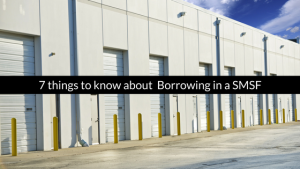7 Things to Know About Borrowing in Super